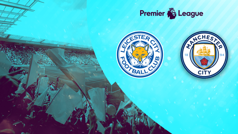 Leicester City v. Man City
