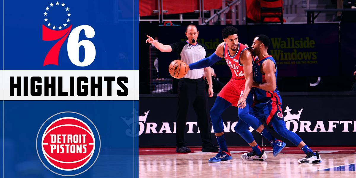 Highlights: Sixers hold off Pistons to win third straight