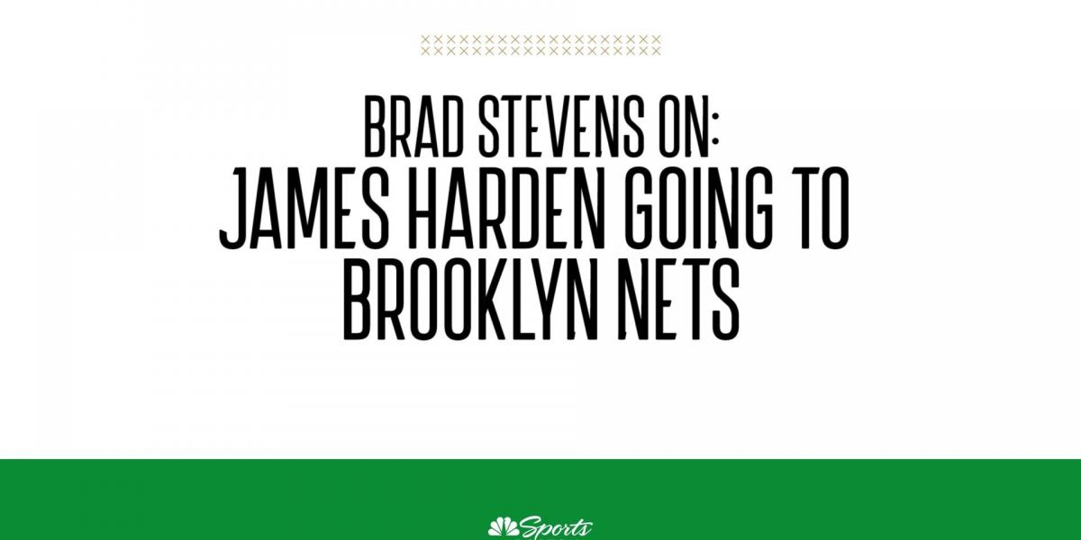 Brad Stevens reacts to James Harden going to the Brooklyn Nets