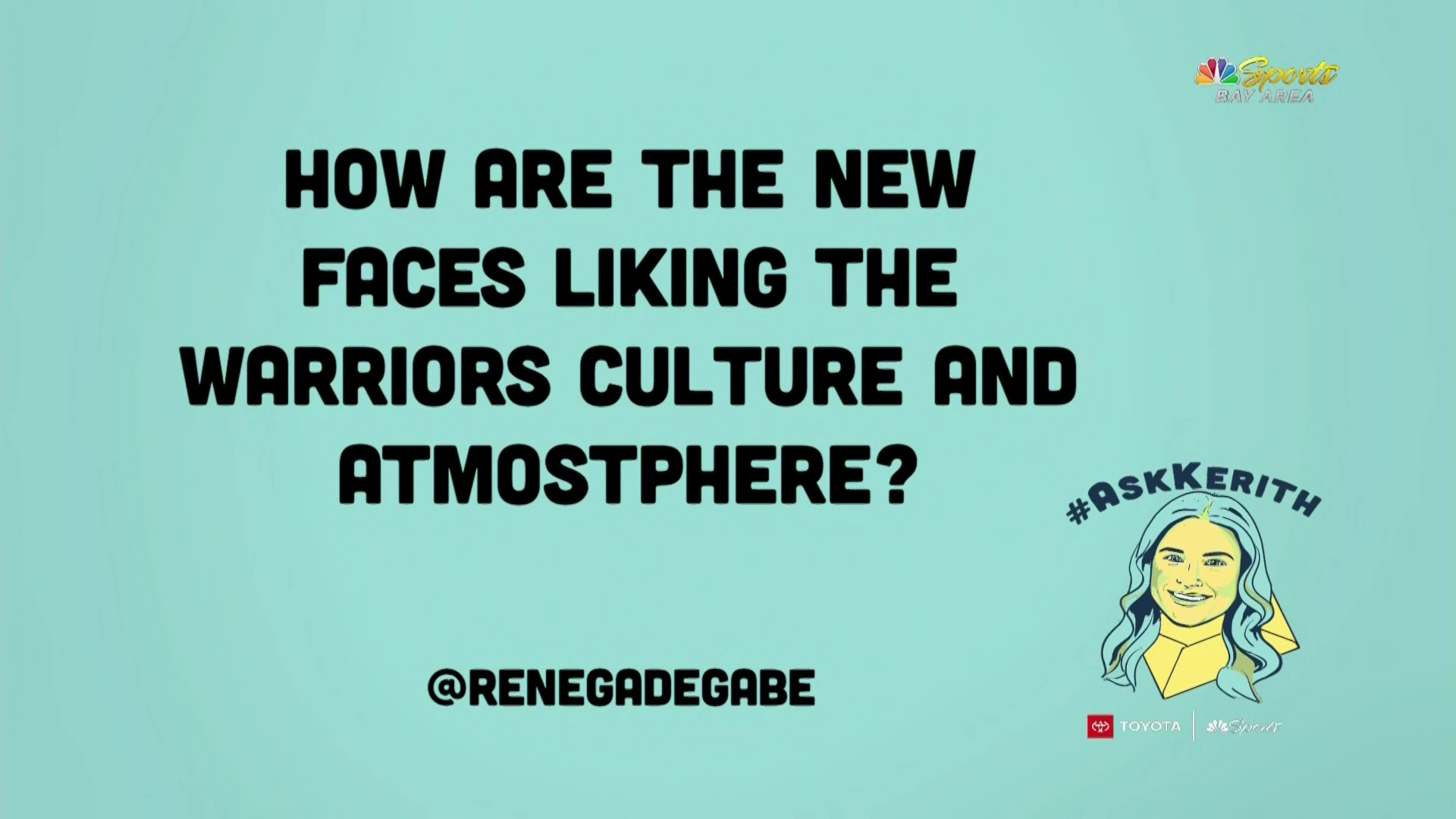 Ask Kerith: How are new faces liking Warriors' culture?