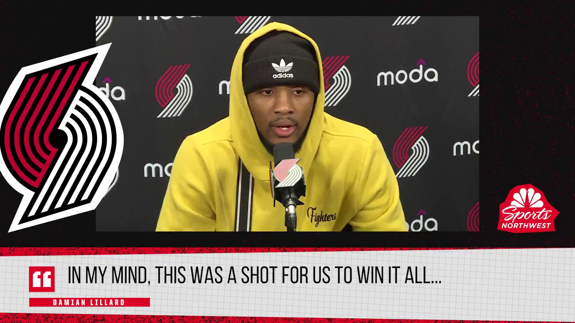 Damian Lillard: In my mind, this was a chance to win it all