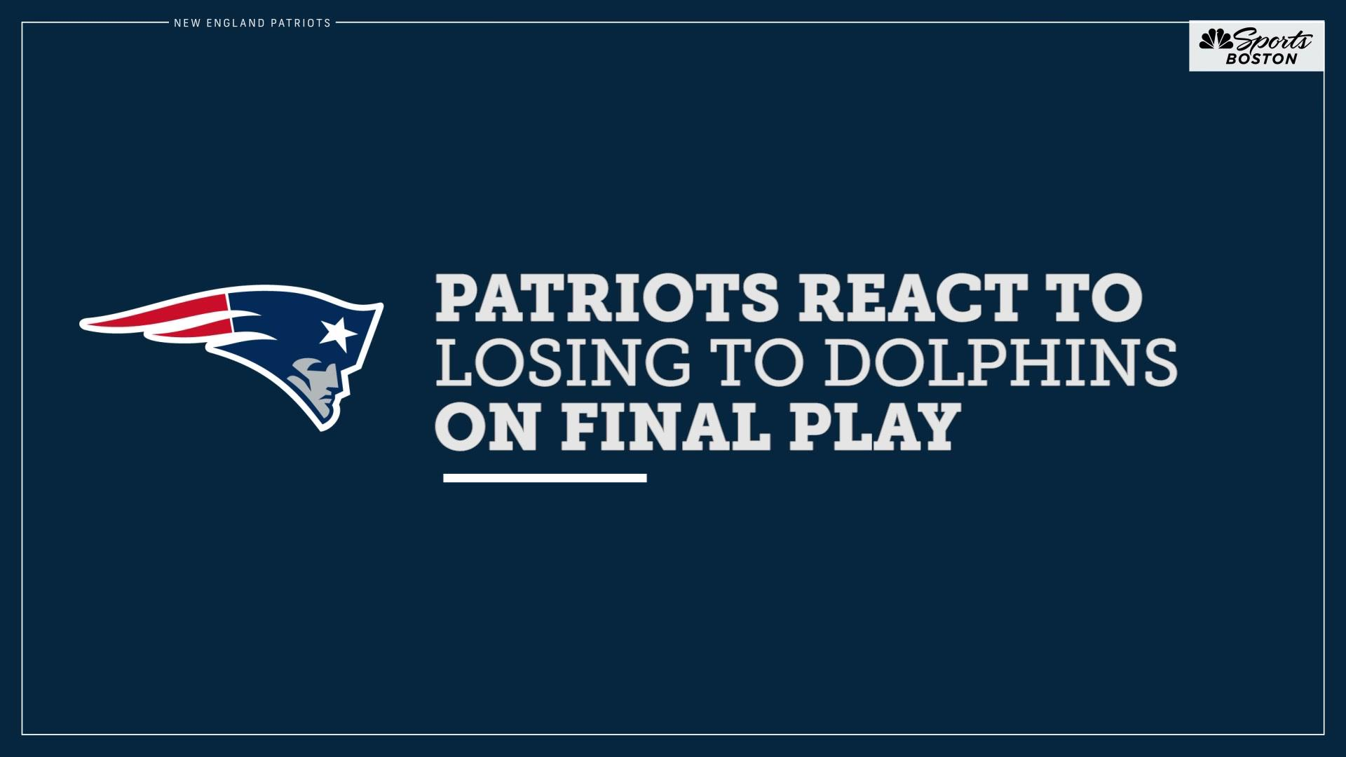 Patriots players react to heartbreaking loss to Dolphins